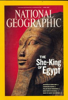 National Geographic April 2009 She-King Egypt - Back Issue Magazine Collectible