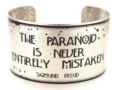 Sigmund Freud Paranoia Quote Cuff, Psychology Bracelet, Science Jewelry, Halloween