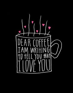 If coffee was our pen pal we'd share this card-Dear Coffee, I Love You via Etsy Lisa Congdon