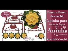 PAP de crochê Capinha para botão de fogão Flor Aninha por JNY Crochê - YouTube