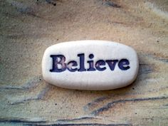 Believe, Inspirational Stones, Pocket Charm, Care Package Gift, Get Well Gift