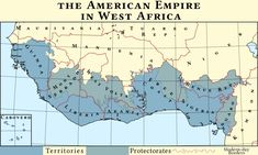 American Empire in West Africa by IntrepidTee on DeviantArt Republic Of Texas, One Republic, Map Symbols, Imaginary Maps, Bizarre Pictures, Alternate History, Fantasy Map, How To Speak Spanish, Historical Maps