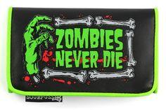 Zombies Never Die Wallet $17.95