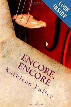 Encore, Encore: Kathleen Fuller: 9781490900100: Amazon.com: Books Paperback: $3.80
