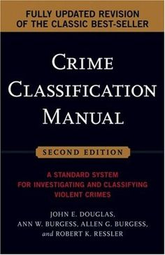 My not-so-secret wish has always been to be an FBI agent, specifically profiling. This is actually a textbook written and used by the FBI. It's contents are both disturbing and fascinating. It gives incredible insight into the criminal mind.