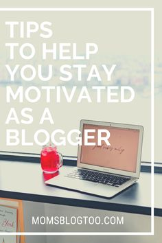 Need some help figuring out how to stay motivated and inspired as a mommy blogger? Here are some tips to help you keep going and be a successful mommy blogger. You can do it if you just use this tips to help you keep blogging, making money as a blogger, writing to your email list, and coming up with great blog ideas.