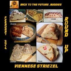 """""""Back to the Future, Buddies """"Viennese Striezel"""": February 2014 Round Up - """"Striezel Viennese"""": Raccolta di Febbraio 2014 Back To The Future, February, Yummy Food, Sweet, Recipes, Candy, Delicious Food, Recipies, Ripped Recipes"""