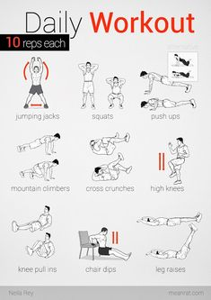 Daily workout.