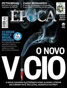 Edição 830 - O novo vício - http://epoca.globo.com/vida/noticia/2014/04/bcigarro-eletronicob-o-novo-vicio.html