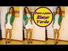 Tutorial Blazer verde por janaina pauferro - YouTube