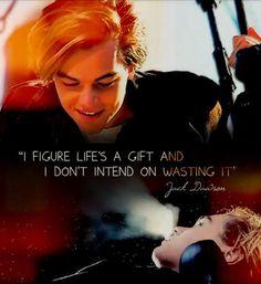 Jack Dawson//Leonardo DiCaprio Quote.