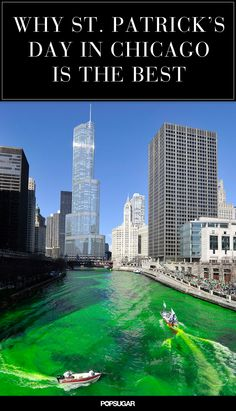 More like Chi-rish! With a huge Irish population and a legacy of wild holiday festivities, Chicago is known to be one of the best places to visit to get Chicago River, Chicago City, Chicago Illinois, Chicago Chicago, Oh The Places You'll Go, Cool Places To Visit, Chicago Pictures, My Kind Of Town, St Patricks Day