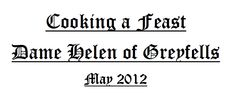 """""""How to Cook a Feast"""" by Dame Helen of Greyfells - a 50-page pdf to download"""