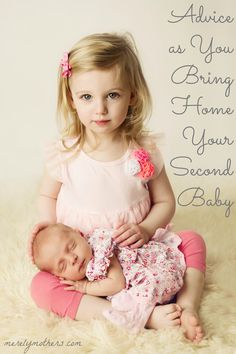 Advice as You Bring Home Your Second Baby - merelymothers