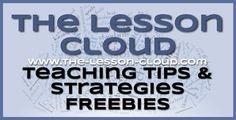 www.the-lesson-cloud.com Teaching Tips Freebies