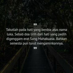 Story Quotes, Self Quotes, Words Quotes, Muslim Quotes, Islamic Quotes, Dream Quotes, Life Quotes, Jodoh Quotes, Cinta Quotes