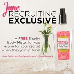 Free body mister for you and me if you join my team in June... Just visit www.perfectlyposh.com/naturalUbeauty