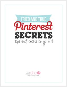 Tried & True Pinterest Secrets to go Viral! Learn how we increased our website's traffic by over 67% and doubled our subscribers using Pinterest alone!