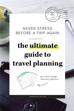 The 5 essential steps to follow to plan the perfect itinerary.