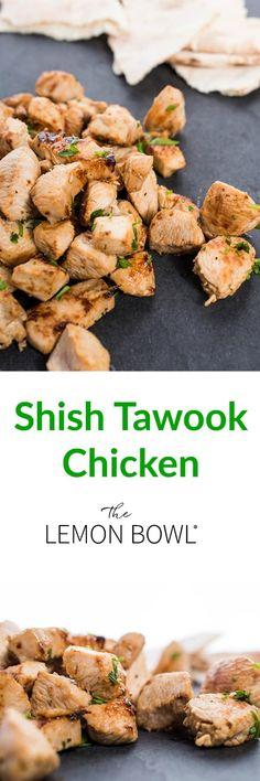 Shish Tawook Chicken - The Lemon Bowl®