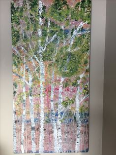 And then there were birch Trees 6'x4' acrylic $475