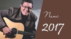Nani Azevedo (INÉDITO) 2017 Melhores músicas gospel mais tocadas