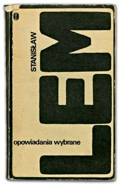 Opowiadania wybrane | Stanisław Lem, 1973