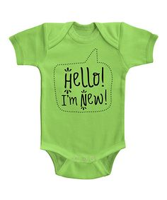 This Lime 'Hello I'm New' Bodysuit - Infant is perfect! #zulilyfinds