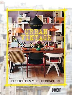 Urban Vintage: Einrichten mit Retroschick