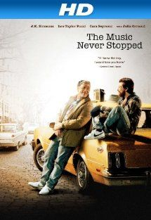 Amazon.com: The Music Never Stopped [HD]: JK Simmons, Lou Taylor Pucci, Cara Seymour, Julia Ormond: Amazon Instant Video.  (Pinner: great movie.)