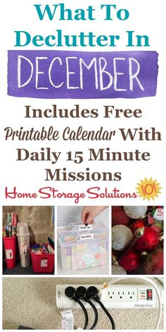 Free printable December decluttering calendar with daily 15 minute missions, listing exactly what you should declutter this month. Follow the entire Declutter 365 plan provided by Home Storage Solutions 101 to declutter your whole house in a year.