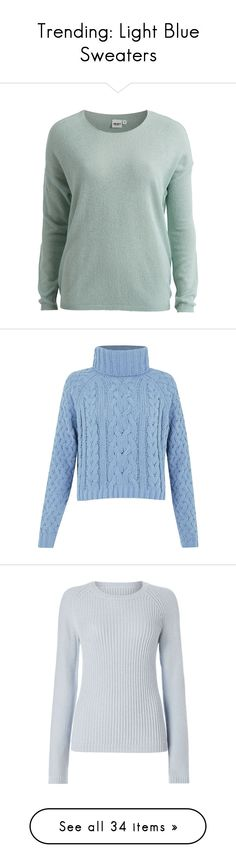 """Trending: Light Blue Sweaters"" by mscody ❤ liked on Polyvore featuring tops, sweaters, harbor gray, sweater pullover, pullover sweater, gray pullover sweater, thin sweaters, tall tops, lavender and cableknit sweater"