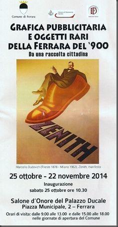 Mostra di grafica pubblicitaria e di oggetti rari della Ferrara del '900,25 Ottobre - 22 Novembre 2014, Ferrara, photo1
