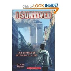 I Survived the Attacks of September 11th, 2001 (I Survived, Book 6): Lauren Tarshis: 9780545207003: Amazon.com: Books