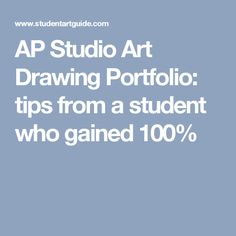 AP Studio Art Drawing Portfolio: tips from a student who gained 100%