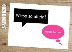 ★ WIESO so ALLEIN? ★ Postkarte ★ von ★eazy peazy★ auf DaWanda.com