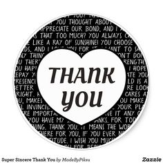 Shop Super Sincere Thank You Classic Round Sticker created by MadeByPiksu.