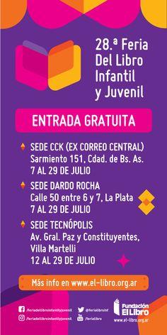 28.a Feria del Libro Infantil y Juvenil de Buenos Aires | LITERARIAS | Por Gabriela Mariel Arias Be Nice, Buenos Aires, Invitations