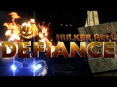 Defiance - [Hulker Hell - Major Arkfall 2]
