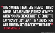 "Jillian Michaels Quote ""Matters Most"""