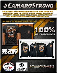 100% of the proceeds will be donated to the Mike Strong Fund.  Mike is a member of the Detroit 5th Gen Camaro Club and is fighting a very serious illness.  Shop Oline:  http://www.lingenfelter.com/mm5/merchant.mvc?Screen=CTGY&Store_Code=LPE&Category_Code=C616 or call (260) 724-2552.  #CamaroStrong #Camaro #Chevy #Lingenfelter #Detroit #Michigan #FightCancer