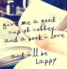 A book and coffee is always good :) - Coffee and Books Happy Coffee, Book And Coffee, I Love Coffee, Coffee Coffee, Morning Coffee, Coffee Reading, Drink Coffee, Coffee Break, Coffee Shop
