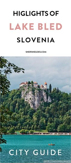 The Best Things to Do in Slovenia - A Travel Guide