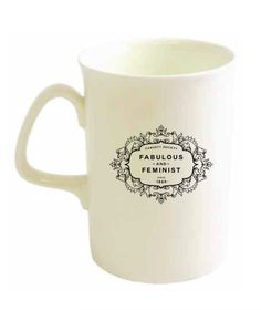 """""""Fabulous and Feminist"""" Bone China Mug - Visit the Fawcett Society Shop - one hundred per cent of the shop profits go to supporting the Fawcett Society's work."""