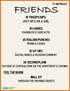 Friends | 43 Workouts That Allow You To Watch An Ungodly Amount Of Television