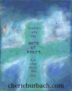 Blessed Are the Pure