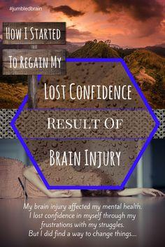 TBI: Lost confidence