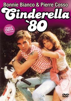 Cinderella '80 - Bonnie Bianco & Pierre Cosso