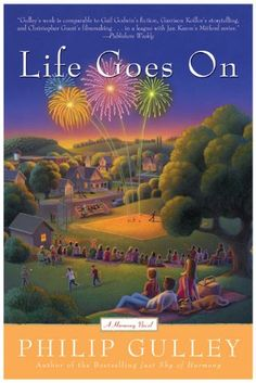 Life Goes On (A Harmony Novel Book 5) by Philip Gulley http://www.amazon.com/dp/B0012OYBKS/ref=cm_sw_r_pi_dp_vzs0vb00VGR7X