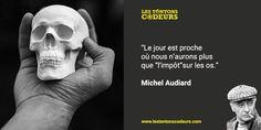 #Citation de #MichelAudiard  #Impôts #Os